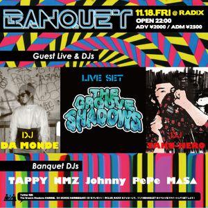 DA MONDE 2011 November Mix(for BANQUET Mixtape)