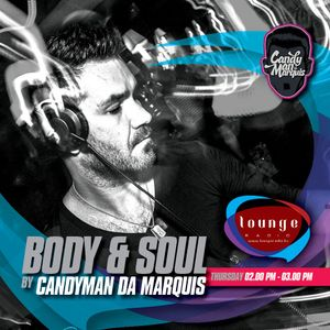 Candyman da Marquis: BODY&SOUL at Lounge Radio 13.09.12.