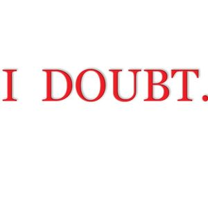 I Doubt - Part 4, How The Truth Is The Antidote To Doubt