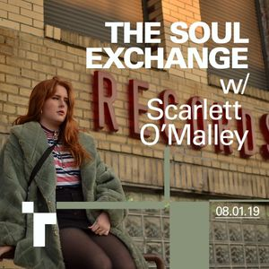 The Soul Exchange with Scarlett O'Malley - 08 January 2019