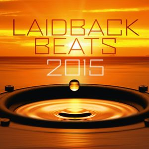 Laidback Beats 2015 Disc 1