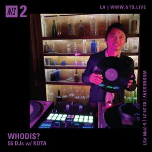 Whodis? w/ Kota - 24th February 2021