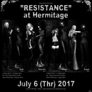 July6 2017 RESISTANCE at Hermitage set