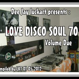 LOVE DISCO SOUL 70 VOLUME DUE