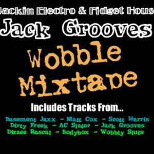 Jack Grooves - Wobble Mixtape