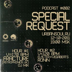 Special Request Podcast 002 (10/2011)