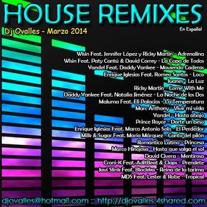 Dj Ovalles - House Remixes en Español (Marzo 2014)
