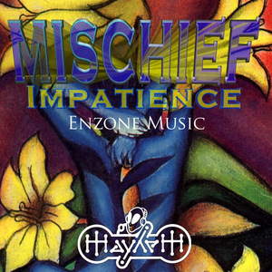 MissMischief-Impatience