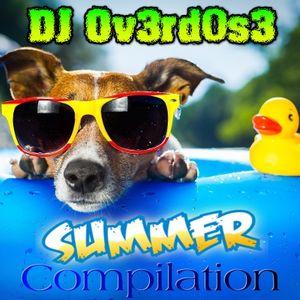 DJ Ov3rd0s3 - Summer Compilation