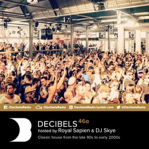 Royal Sapien presents Decibels - House Classics