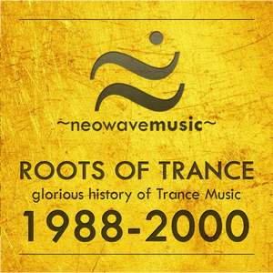Neowave - Roots Of Trance. 1989-1990 year. (Exclusive & Unique)