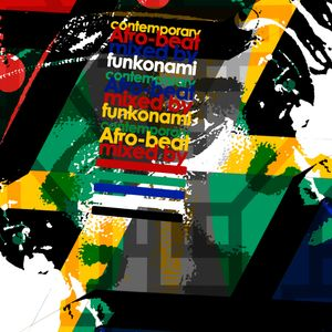 Contemporary AfroBeat mix by Funkonami