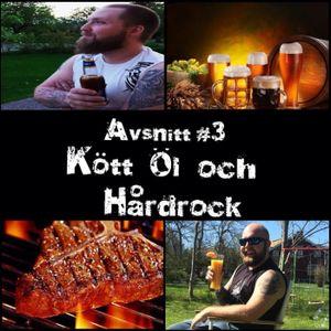 Avsnitt #3 Kött, öl och Hårdrock