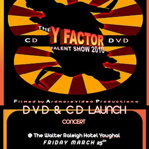 Y Factor 2010 DVD & CD Launch