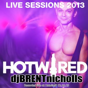 LIVE SESSIONS 2013: HOTWIRED