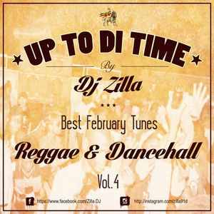 Zilla - Up to di time vol 4 ( February 2014 )