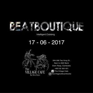 Live @ The Village Cafe (BeatBoutique Asia) 17/06/2017