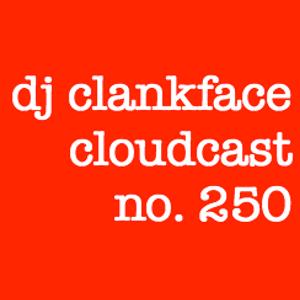 DJ CLANKFACE'S Q-RATED MIXTAPE 250