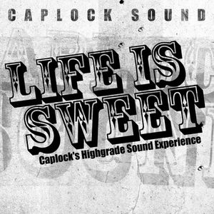 Caplock // Life is sweet