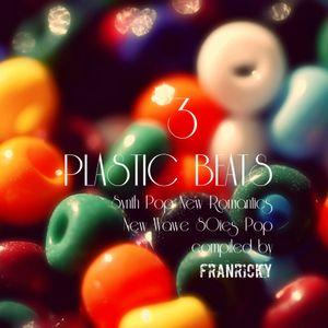 Plastic Beats pt.03
