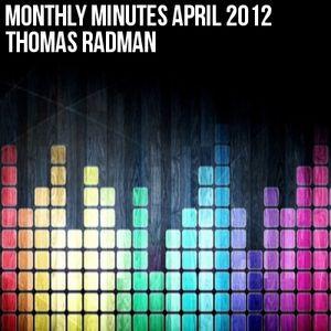 Monthly Minutes April 2012 [30 Minute DJ Mix Download]