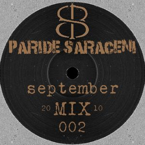 PSM002 - Paride Saraceni - September Mix 2010