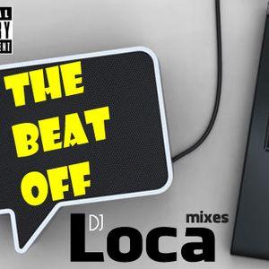 The Beat OFF DJ Loca 2012 Mixes