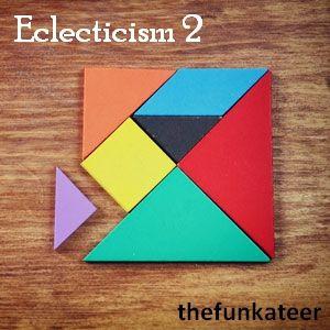 Eclecticism 2