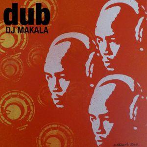 """DJ Makala """"Dub Reggae Mix"""""""
