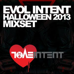 Evol Intent (Evol Intent Records, Vision Recordings) @ Halloween 2013 Mixset (28.08.2013)