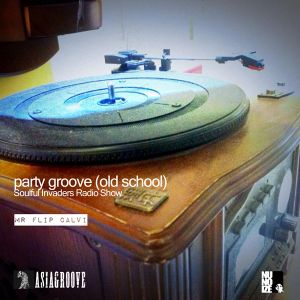 Soulful Invaders - old school set - party groove - Mr Flip Calvi