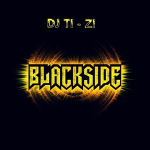 DJ TI - ZI - BLVCK SIDE