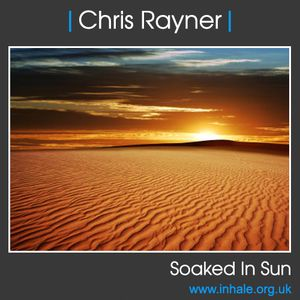 Chris Rayner - Soaked In Sun