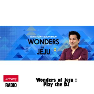Wonders of Jeju 26 March 2016: Play The DJ