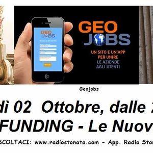 Radio Stonata. Crowdfunding. Live Cracks. Geojobs. Vivere alla grande- il film. 02.10.2014