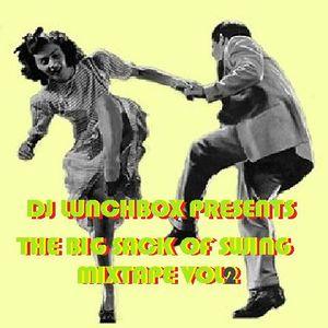 Big sack of swing mixtape VOL.2