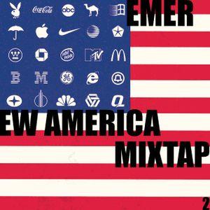 EMER - NEW AMERICA MIXTAPE