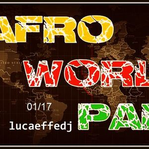 Afro World Party - 01/17 - lucaeffedj