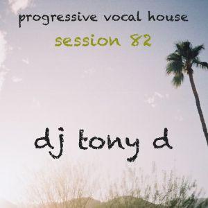 Session 82 - Progressive Vocal House