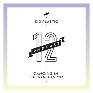 PitchMeDown 12 Kid Plastic @ Dancing In the Streets