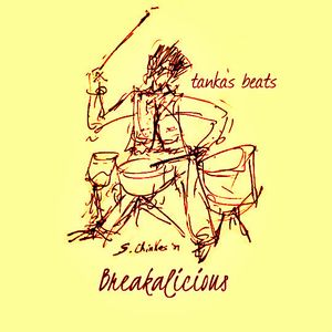 Tanka's Beats - Breakalicious Mix