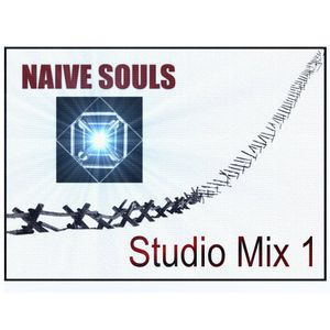 Naive Souls - Studio Mix I (2011)