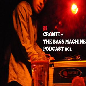 Bass Machine Podcast 001 : CROMIE (LA)
