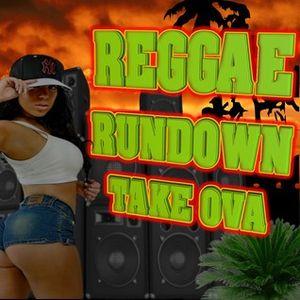 reggae rundown take ova 250715