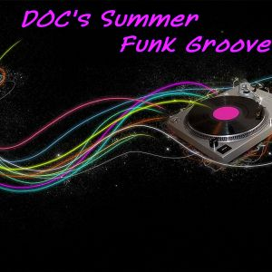 DOC's Summer Funk Grooves (08.04.12)
