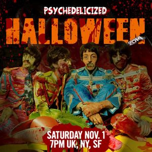 2014/11/01 Psychedelicized Halloween Special 2014