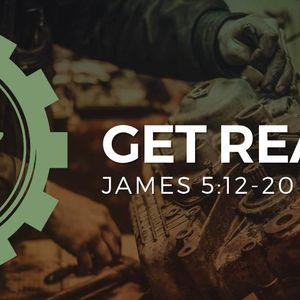 Get Real [James 5:12-20]