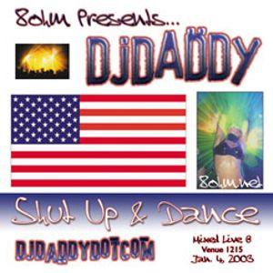 DJ Daddy Shut Up & Dance