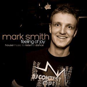 Mark Smith - Feeling of Joy - Spring 2011