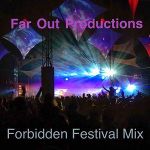 Forbidden Festival DJ Mix Summer 2019